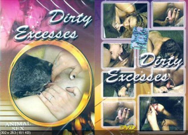 DIRTY EXCESSES